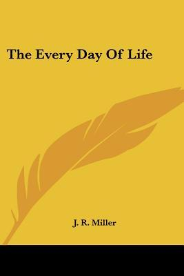 The Every Day of Lif...