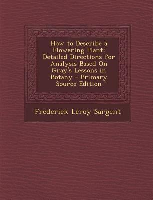 How to Describe a Flowering Plant
