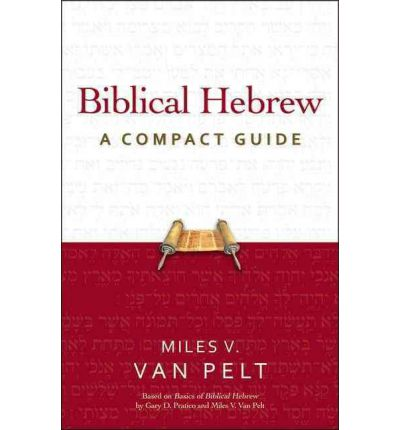 Biblical Hebrew: A C...