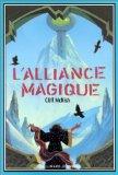 L'alliance magique
