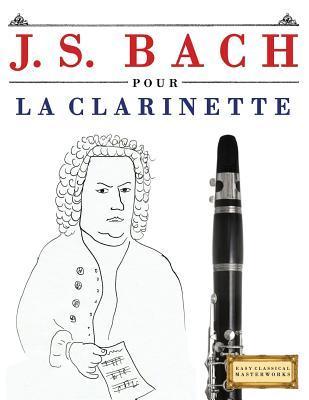 J. S. Bach Pour La Clarinette