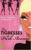Les tigresses de Park Avenue
