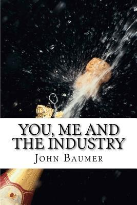 You, Me and the Industry