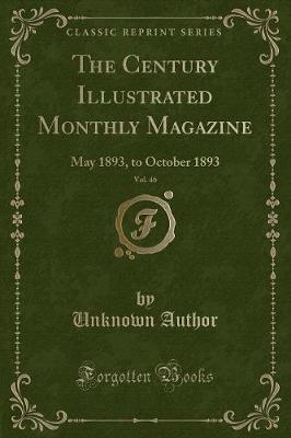 The Century Illustrated Monthly Magazine, Vol. 46