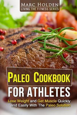 Paleo Cookbook for Athletes