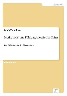 Motivations- und Führungstheorien in China