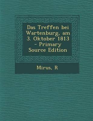 Das Treffen Bei Wartenburg, Am 3. Oktober 1813