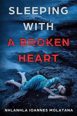 Sleeping With a Broken Heart