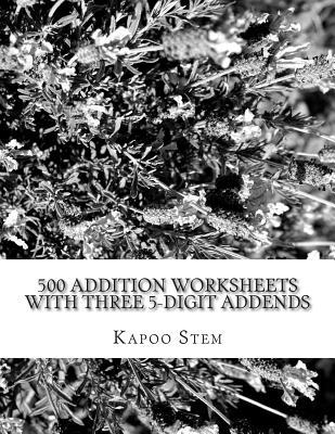 500 Addition Worksheets With Three 5-digit Addends