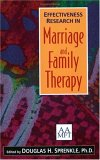 Effectiveness Research in Marriage and Family Therapy