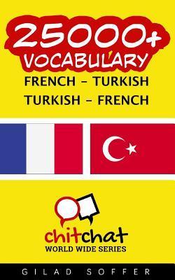 25000+ French Turkish Turkish-french Vocabulary