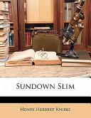 Sundown Slim