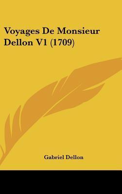Voyages de Monsieur Dellon V1 (1709)