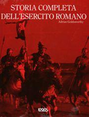 Storia completa dell'esercito romano