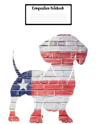 Composition Book Journal College Ruled Paper 8.5 x 11, Patriotic Dachshund for Office Home Student Teacher