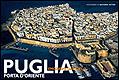 Puglia. Porta d'Oriente