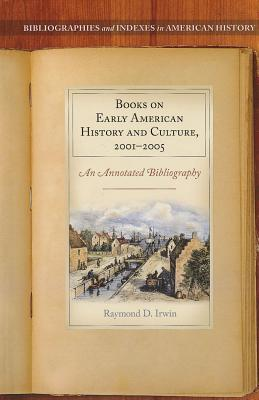 Books on Early American History and Culture, 2001-2005
