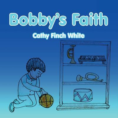 Bobby's Faith