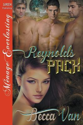 Reynolds Pack (Siren Publishing Menage Everlasting)