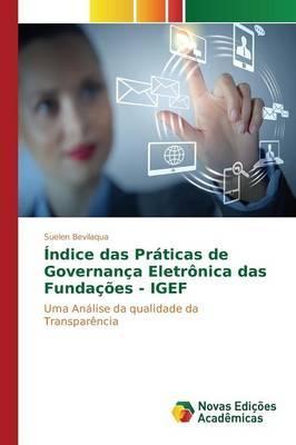 Índice das Práticas de Governança Eletrônica das Fundações - IGEF