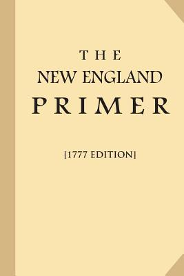 The New England Primer 1777