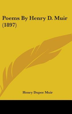 Poems by Henry D. Muir (1897)