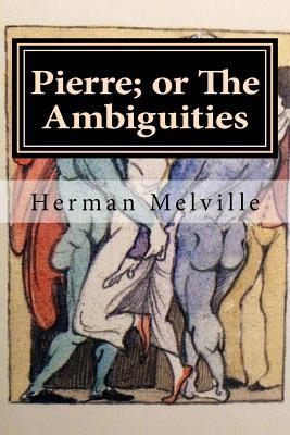 Pierre; or the Ambig...