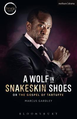 A Wolf in Snakeskin Shoes