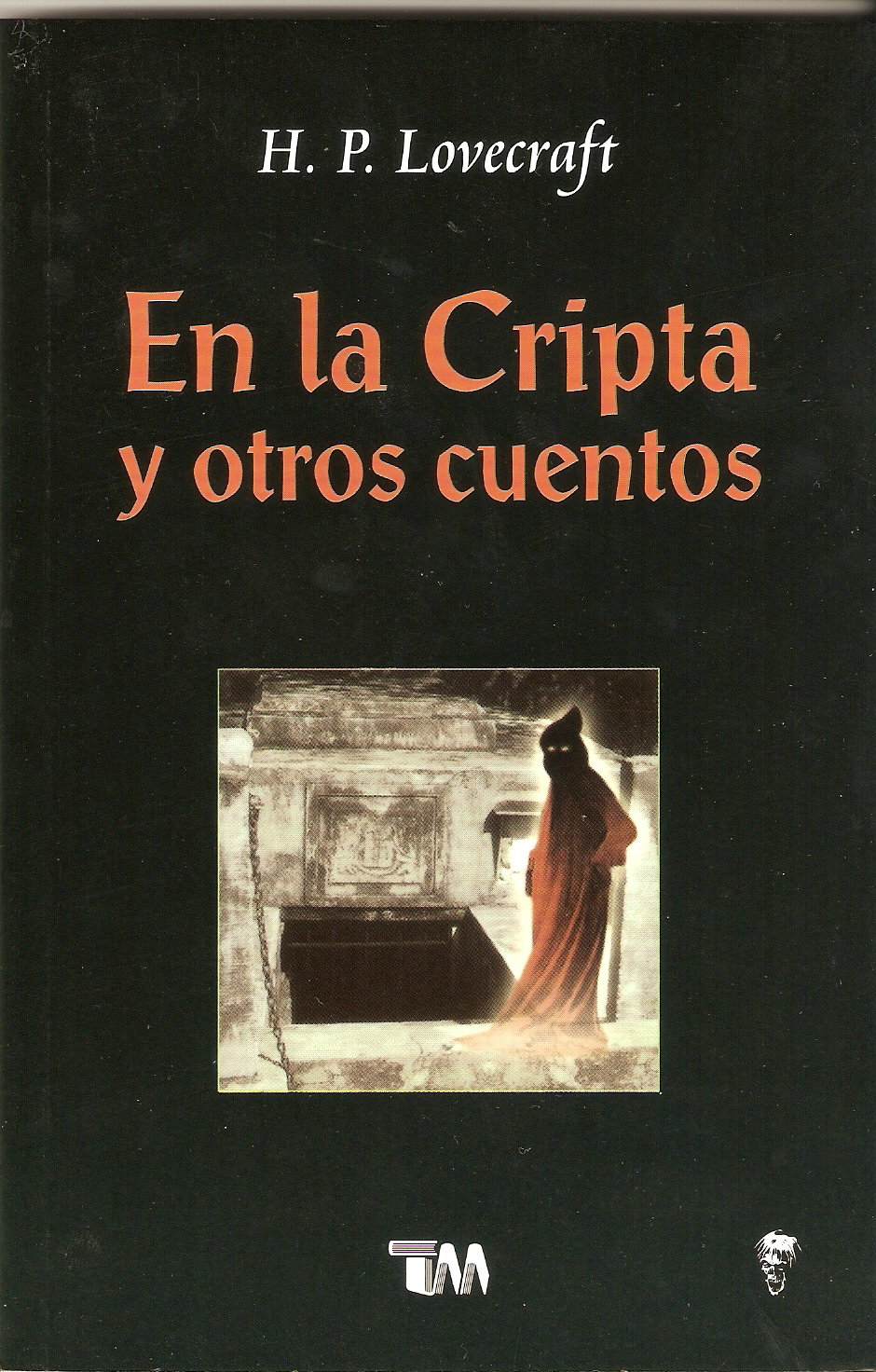 En la cripta y otros cuentos/ in The Crypt and Other Stories