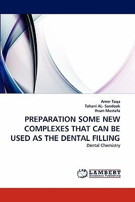 PREPARATION SOME NEW COMPLEXES THAT CAN BE USED AS THE DENTAL FILLING
