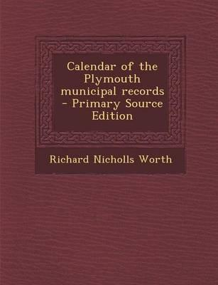 Calendar of the Plymouth Municipal Records