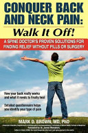 Conquer Back and Neck Pain - Walk It Off!