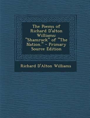 The Poems of Richard D'Alton Williams