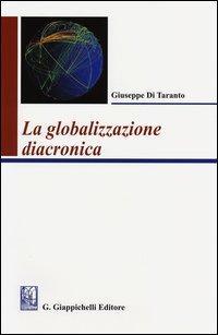 La globalizzazione diacronica
