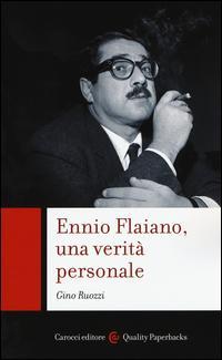 Ennio Flaiano, una verità personale