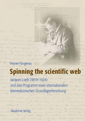 Spinning the Scientific Web