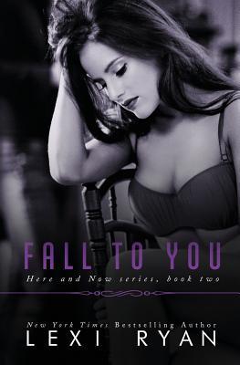 Fall to You