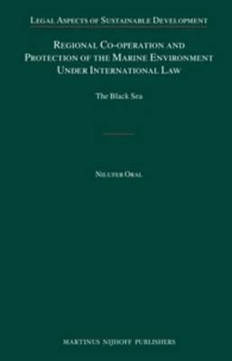 Regional Co-Operation and Protection of the Marine Envrionment Under International Law