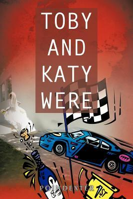 Toby and Katy Were
