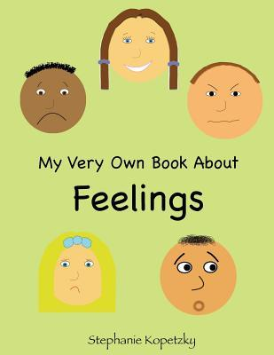 My Very Own Book About Feelings