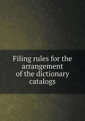 Filing Rules for the Arrangement of the Dictionary Catalogs