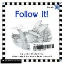 Follow It!