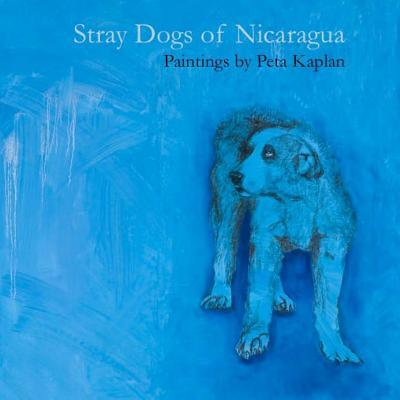 Stray Dogs of Nicaragua