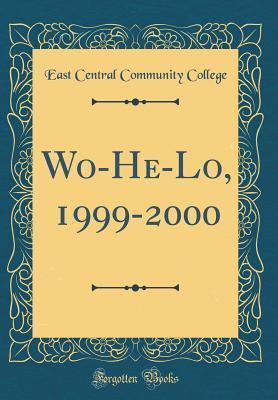 Wo-He-Lo, 1999-2000 (Classic Reprint)