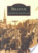 Bellevue and Historic Lyme Village