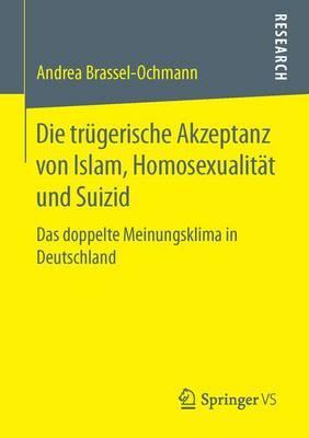 Die Trügerische Akzeptanz Von Islam, Homosexualität Und Suizid