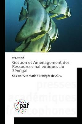 Gestion et Aménagement des Ressources Halieutiques au Sénégal
