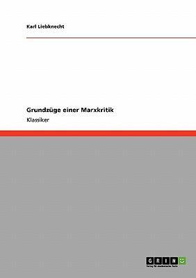 Grundzüge einer Marxkritik