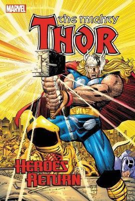 The Mighty Thor Heroes Return Omnibus 1