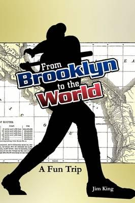 From Brooklyn to the World- a Fun Trip